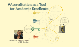 Accreditation as a Tool for Academic Excellence
