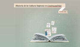 Historia de la Cultura Impresa en Centroamérica