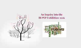 PYP Exhibition 2016