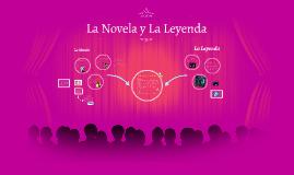 La Novela y La Leyenda