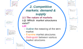 2. Competitive markets: demand & supply