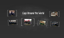 Cops Around the World
