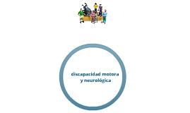 discapacidad motora y neurologica