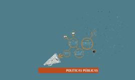 Copy of POLITICAS PÚBLICAS