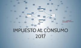 IMPUESTO NACIONAL AL CONSUMO 2017
