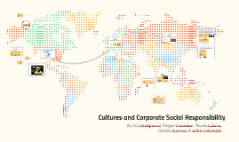 Copy of Cultures and Corporate Social Responsibility