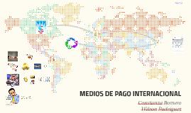 MEDIOS DE PAGO INTERNACIONAL
