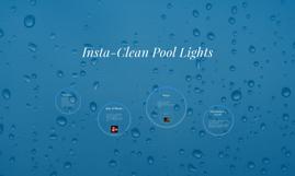 Insta-Clean Pool Lights