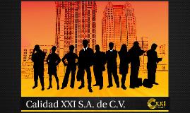 Integración del Equipo: Calidad XXI