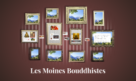 Les Moines Buddhistes