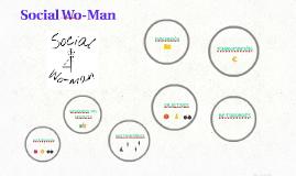 Social Wo-Man