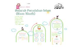 Copy of Sejarah dan Peradaban Islam (Masa Klasik)