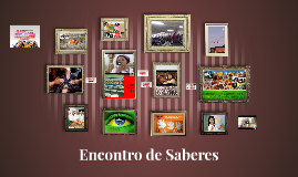 Copy of Encontro de Saberes