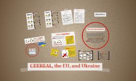 CEEREAL, the EU, and Ukraine