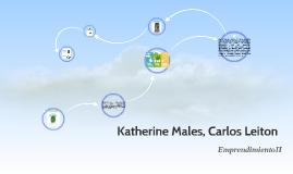 Katherine Males, Carlos Leiton