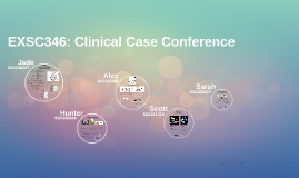 EXSC346: Clinical Case Conference