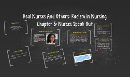 Real Nurses And Others: Racism in Nursing
