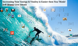 Increase Your Energy & Vitality