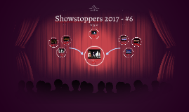Showstoppers 2017 - #6