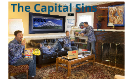 The Capital Sins and Christian Virtues