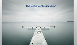 Hidroeléctrica Las Conchas