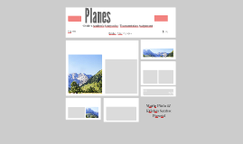 Planes (Grade 9 Academic Geography Transportation Project)