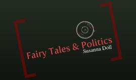 Fairy Tales and Politics