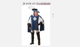 Je suis un musketeer