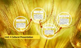 Unit 4 Cultural Presentation