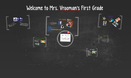 Welcome to Mrs. Vrooman's First Grade