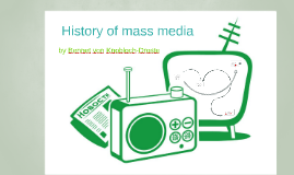 Copy of HISTORY OF MASS MEDIA
