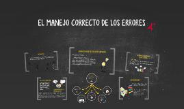 Copy of EL MANEJO CORRECTO DE LOS ERRORES