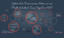 Gestión de la Comunicación Interna en una Planta Industrial: