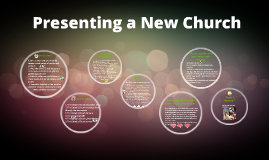 Presenting a New Church