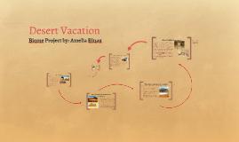 Desert Vacation
