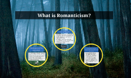 Copy of What is Romanticism?