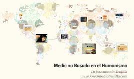 Medicina Basada en el Humanismo