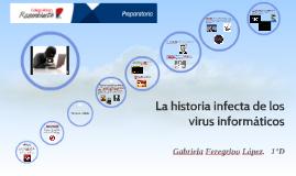 La historia infecta de los virus informáticos