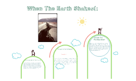 When The Earth Shakes!