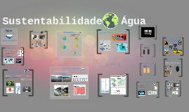 Copy of Sustentabilidade ~ Água