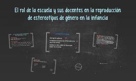 Copy of El rol de la escuela y sus docentes en la reproducción de es