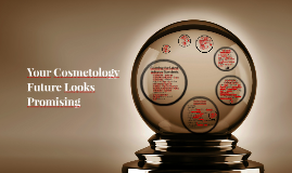 Cosmetology Future Looks Promising