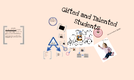 Copy of Gifted and Talented Education