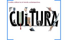 Cambio cultural en el mundo contemporáneo