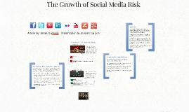 The Growth of Social Media Risk