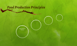Food Production Principles