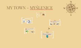 MY TOWN - MYŚLENICE