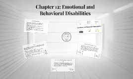 Chapter 12: Emotional and Behavioral Disabilities