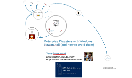 Enterprise disasters with Windows PowerShell (and how to avo