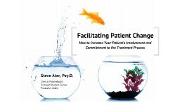 Facilitating Patient Change: